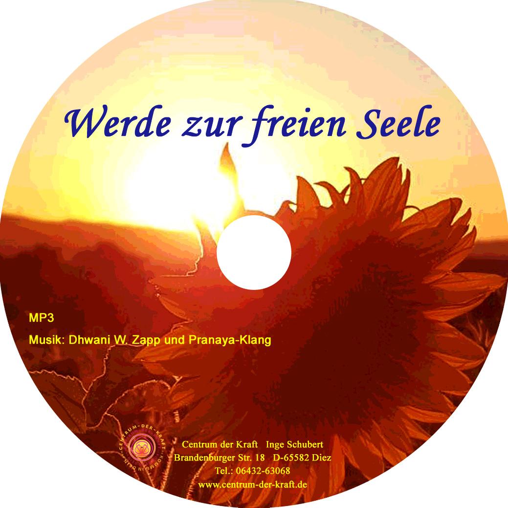 CD Werde zur freien Seele